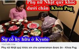 """Khoa Pug bị tố dựng chuyện, vi phạm luật pháp Nhật Bản khi đăng clip """"Phụ nữ Nhật quỳ khóc xin cho cameraman được ăn"""""""