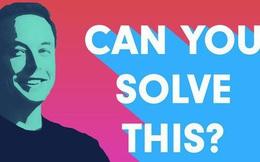 Câu đố 'hack não' của Elon Musk: CNBC đã in ra giấy và dán chúng khắp Mahattan nhưng chỉ có 1 người trả lời đúng!