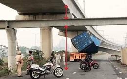 """Vụ container kéo sập dầm cầu vượt: Thùng xe có được """"độ"""" thêm?"""
