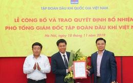 Tập đoàn PVN có tân Phó Tổng giám đốc