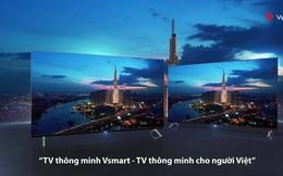 TV Vsmart chính thức ra mắt: 43-55 inch 4K, Android TV, giá từ 8.7-17 triệu đồng