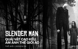 Hành trình 1 thập kỷ của 'Slender Man': Từ tấm hình photoshop thành 'quái vật cao kều' gây ám ảnh trên màn ảnh rộng và cả thế giới ảo