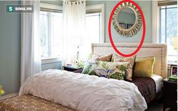 12 lưu ý về phong thủy phòng ngủ để bạn có một năm Canh Tý 2020 viên mãn: Điều số 4 tối kỵ