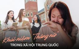 Áp lực của 'Gái ế' trong xã hội Trung Quốc: Kết hôn có thật sự cần thiết khi bản thân người phụ nữ tự chủ và độc lập tài chính