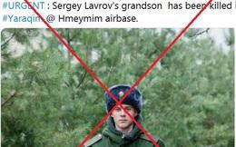 Thực hư tin đồn người lính Nga - cháu trai Ngoại trưởng Lavrov thiệt mạng ở Khmeimim đêm qua?