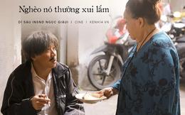 13 câu thoại thấm thía ở web drama Bố Già của Trấn Thành: 'Trên đời này không có chuyện gì thiếu tiền mà vui hết!'
