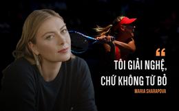 """Maria Sharapova: Từ """"đại dịch toàn cầu"""" đến cô búp bê khóc thầm trên khối tài sản cao như núi"""