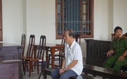 Phạt 20 năm tù cụ ông 78 tuổi vì 3 lần gọi bé gái vào nhà hiếp dâm