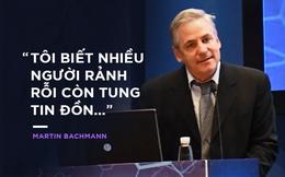 Giáo sư Martin Bachmann: Có phóng viên đến nơi tôi điều chế vaccine về bị triệu chứng giống COVID-19, tôi lo sốt vó!