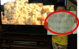 """Cậu bé phá hỏng Tivi vì lí do """"khó đỡ"""", tờ giấy cậu bé cầm trên tay có nội dung bất ngờ hơn"""