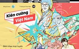 """Trực tiếp """"Kiên Cường Việt Nam - Stay Strong VietNam"""": Nhiều ngôi sao lớn xuất hiện"""