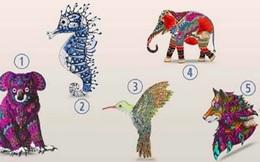 Hãy chọn con vật tượng trưng cho cá tính ẩn trong bạn: Người chọn số 4, thật tuyệt vời