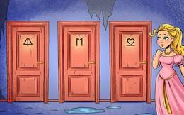 Câu đố IQ: Theo bạn, đâu là cánh cửa có thể giải thoát công chúa đang bị giam trong tòa tháp?