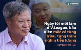 """Màn kì kèo """"từng triệu"""" của bầu Kiên & mức lương gây chấn động V.League của vị HLV dị biệt"""