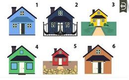 Chọn ngôi nhà bạn thích để nghe phân tích tâm lý cá nhân: Người chọn số 3 có tính cách rất thú vị