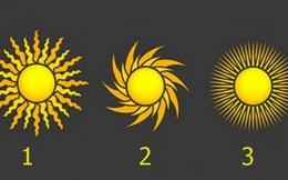 Lựa chọn mặt trời nào cũng có thể nhận được lời khuyên quan trọng với cuộc đời bạn