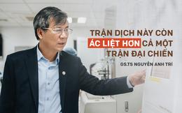 GS.TS Nguyễn Anh Trí: Covid-19 đang như ngọn lửa bùng cháy khắp thế giới, chúng ta rất may mắn khi ở Việt Nam