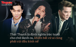 """Thái Thanh: Đẳng cấp danh ca khiến Mr Đàm nể phục, Trấn Thành """"đời đời kiếp kiếp dõi theo"""""""
