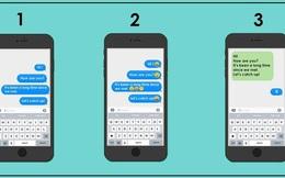 Bạn thường gửi tin nhắn theo cách nào, câu trả lời sẽ tiết lộ tính cách cực kỳ thú vị ở bạn