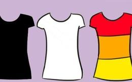 Màu sắc trang phục bạn yêu thích là gì? Câu trả lời tiết lộ bạn là người tham vọng hay thích cuộc sống giản đơn, được làm điều mình thích