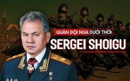 QĐ Nga dưới thời Tướng Shoigu: Cơ động, hiện đại, hiệu quả nhưng có một điều đi sai hướng