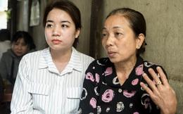 Người thân tử tù Hồ Duy Hải: Mẹ đã 3 tháng 6 ngày không gặp con, dì và em gái nghỉ việc để đi khắp nơi kêu oan