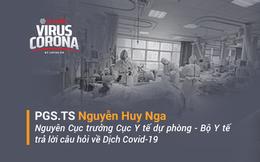 PGS.TS Nguyễn Huy Nga trả lời những thắc mắc của độc giả về Covid-19