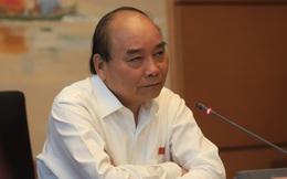 Thủ tướng Nguyễn Xuân Phúc: Gần 100 cán bộ cao cấp bị xử lý không phải ít