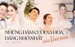 Top 5 đám cưới khủng nhất Vbiz năm 2019: Đông Nhi - Ông Cao Thắng lầy và đắt đỏ nhất, Cường Đô La bê cả dàn siêu xe loá mắt