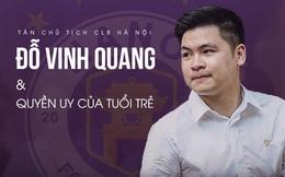 Tân Chủ tịch 9x của Hà Nội FC: Hành trình mới xoá mác công tử và thể hiện 'uy quyền' của người trẻ