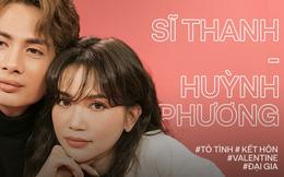 """Valentine nghe chuyện tình yêu Sĩ Thanh - Huỳnh Phương: """"Chúng tôi đã nghĩ đến chuyện kết hôn, còn tính luôn tiền mừng lãi!"""""""
