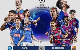 Champions League đêm nay: Messi và đồng đội khó vượt ải Napoli, Hùm Xám cất vang tiếng gầm ở London