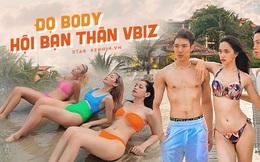 Đọ body chuẩn chỉnh của hội bạn thân Vbiz: Ai cũng miễn chê, nhóm Hương Giang gây choáng nhất vì đúng là cực phẩm!