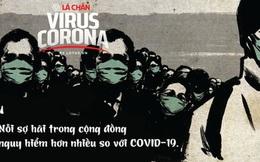Bác sĩ Trần Văn Phúc: Nỗi sợ hãi đe dọa vượt ngoài tầm kiểm soát sẽ khiến nguy cơ bùng phát mạnh hơn cả dịch bệnh