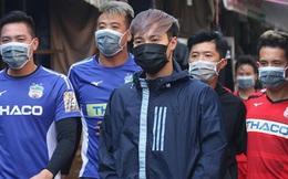 Vì Covid-19, HAGL ngăn cầu thủ tiếp xúc với phóng viên và người hâm mộ khi ra Hà Nội đá V.League
