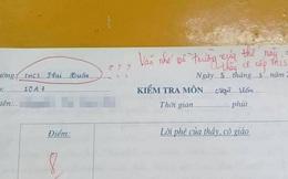Nhầm nhọt cả tên trường trong bài kiểm tra, nữ sinh lớp 10 bị cô giáo thả một câu nhẹ nhàng nhưng cũng đủ toát mồ hôi hột