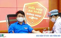 Những lưu ý để hiến máu an toàn trong mùa dịch Covid-19