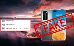 Huawei lại bị 'bắt quả tang' dùng ảnh chụp bằng DSLR để quảng cáo cho camera smartphone