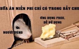Sự 'sụp đổ' của Zoom và bài học 'bữa ăn miễn phí chỉ có trong bẫy chuột': Đánh đổi quyền riêng tư bằng một ứng dụng free liệu có đáng?
