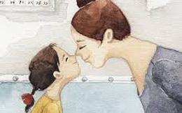 Lời mẹ nhắn nhủ con gái: 18 câu nói ngắn ngủi gói trọn cả đời người, hãy nhớ kỹ!