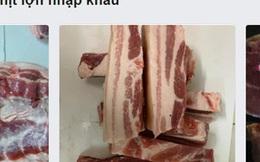 Thịt lợn nhập khẩu rao bán tràn lan trên chợ mạng, giá 'loạn'