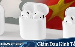 Tránh đặt hết trứng vào giỏ Trung Quốc, Apple sẽ sản xuất hàng triệu AirPods ở Việt Nam