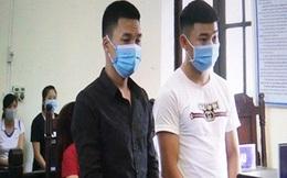 27 tháng tù giam cho các đối tượng gây rối tại chốt kiểm soát dịch