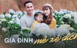6 năm kết hôn, gia đình Sài Gòn quyết tâm dành 20% thu nhập cho du lịch: Sống là trải nghiệm và con cái khi lớn, sẽ chẳng đứa nào chịu đi chơi với bố mẹ nữa