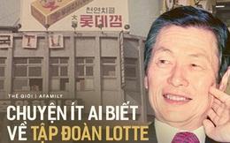 """Câu chuyện về cha đẻ của Lotte: Từ chàng trai yêu văn học đến """"ông trùm kẹo cao su"""" tạo dựng đế chế bánh kẹo lừng lẫy Châu Á"""