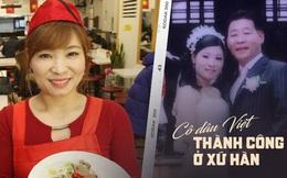 Hành trình của cô dâu Việt từ mẹ đơn thân, lấy chồng Hàn rồi trở thành bà chủ của hệ thống phở trứ danh ở xứ kim chi