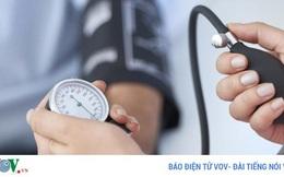"""Vì sao tăng huyết áp được gọi là """"kẻ giết người thầm lặng""""?"""