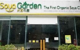 Hàng loạt cửa hàng Soya Garden tại Hà Nội ngừng hoạt động