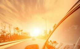 Mách bạn cách lái xe cực kỳ an toàn trong những ngày nắng nóng kỷ lục