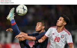 Thất bại trước người Thái, truyền thông UAE vẫn tin đội nhà sẽ đánh bại Việt Nam ngay tại Mỹ Đình
